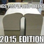 Things People Find Offensive 2015 Edition