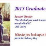 Bill Cosby Jared The Subway Guy Senior Quote