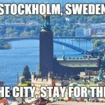 Stockholm Come For The City Stay For The Syndrome – Meme