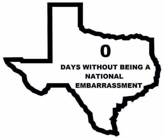 texas-0-days-without-being-a-national-embarrassment