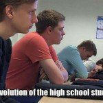 The Evolution Of The High School Student