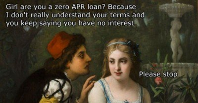 Girl are you a zero APR loan?