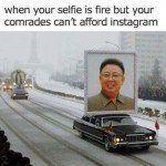 When Your Selfie Is Fire…
