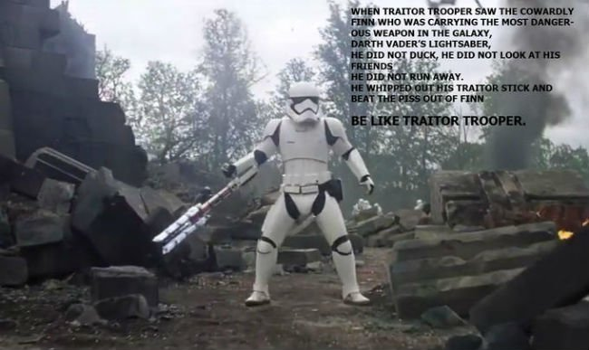 be-like-traitor-trooper