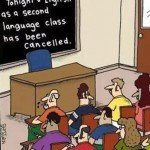 Tonight's English As A Second Language Class Has Been Cancelled – Comic