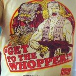 Get To The Whopper Shirt