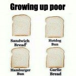 Growing Up Poor – Bread Meme
