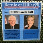 Bernie Or Hillary Netflix And Chill