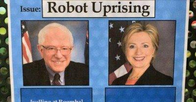 Bernie or Hillary Robot Uprising
