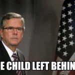 One Child Left Behind Jeb Meme