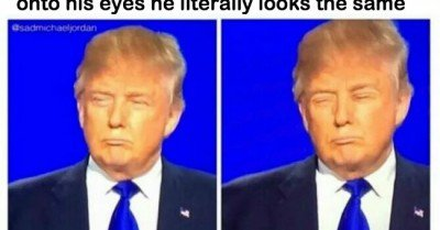 When you photoshop Donald Trump's lips onto his eyes he looks the same