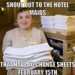 Shout Out To Hotel Maids – Valentine's Day Memes