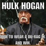 Hulk Hogan First Dude To Wear A Do Rag In Court And Win