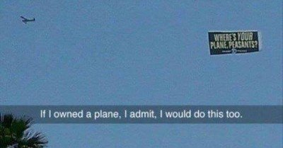 Where's your plane peasants?