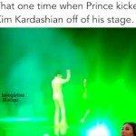 Prince Kicks Kim Kardashian Off Stage – Video