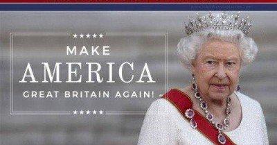 Elizabeth 2016 Make America Great Britain Again!
